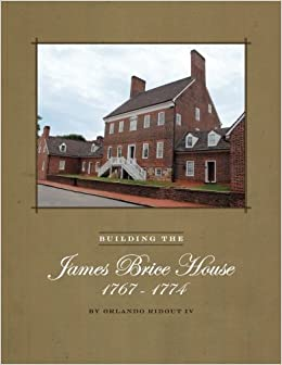 Building-the-James-Brice-House